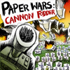 Paper Wars: Cannon Fodder (US)
