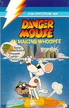 Danger Mouse in Making Whoopee!
