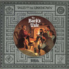 The Bard's Tale: Tales of the Unknown, Volume I