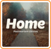 Home: Postmortem Edition (US)