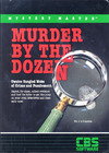 Mystery Master: Murder by the Dozen