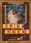 Bride of the Robot