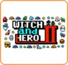 Witch & Hero 2