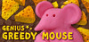 Genius Greedy Mouse