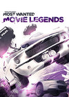 Need for Speed: Most Wanted - Movie Legends